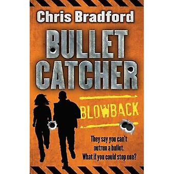 Blowback by Chris Bradford - 9781781124475 Book