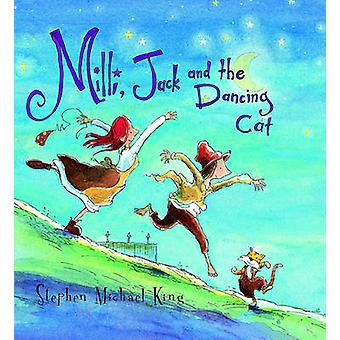Milli - Jack and the Dancing Cat (New edition) by Stephen Michael Kin
