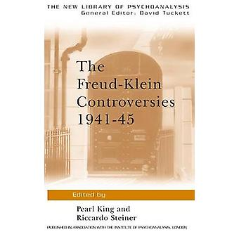 The FreudKlein Controversies 194145 by King & Pearl