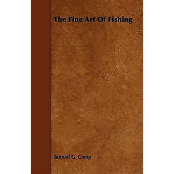 The Fine Art of Fishing by Camp & Samuel Granger