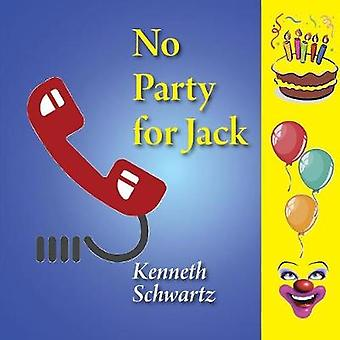 No Party For Jack by Schwartz & Kenneth