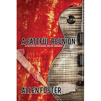 A Fateful Reunion by Foster & Allen