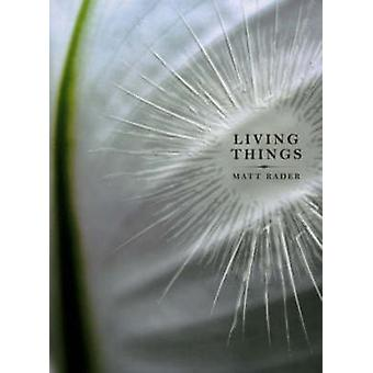 Living Things by Matt Rader - 9780889712232 Book