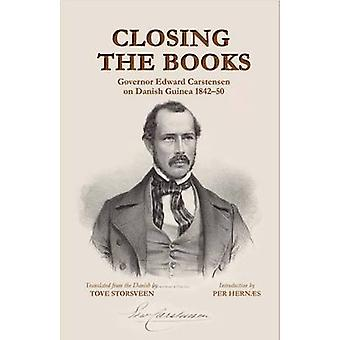 Closing the Books. Governor Edward Carstensen on Danish Guinea 184250 by Storsveen & Tove