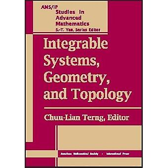 Integrable Systems - Geometry - and Topology by Chuu-Lian Terng - 978