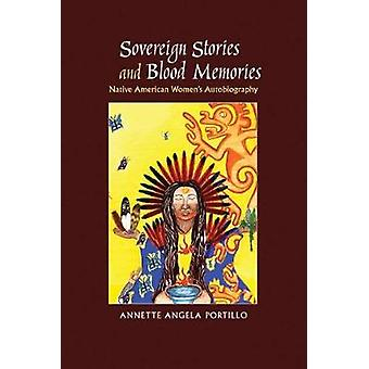 Sovereign Stories and Blood Memories - Native American Women's Autobio