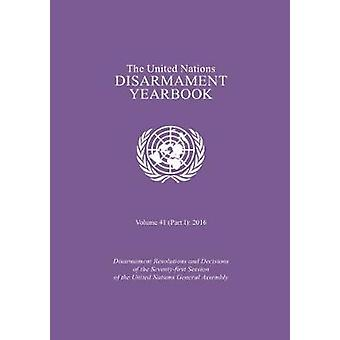 The United Nations disarmament yearbook by United Nations - Department