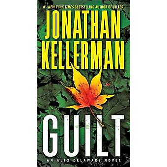 Guilt by Jonathan Kellerman - 9780345505743 Book