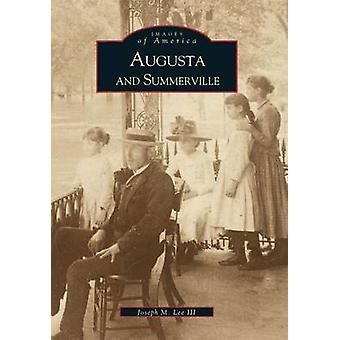Augusta and Summerville by Joseph M Lee - 9780738506166 Book