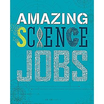 Amazing Jobs - Science by Colin Hynson - 9780750299954 Book