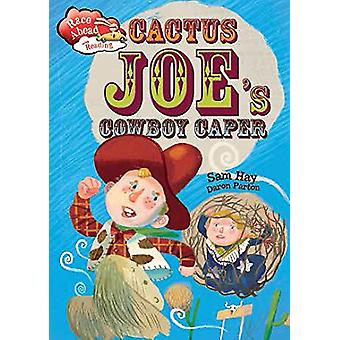 Cactus Joe's Cowboy Caper by Sam Hay - 9781445142821 Book