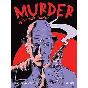Murder by Remote Control by van de Wetering & Janwillem