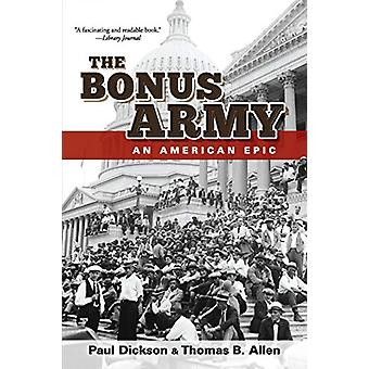 The Bonus Army - An American Epic by Paul Dickson - 9780486837246 Book