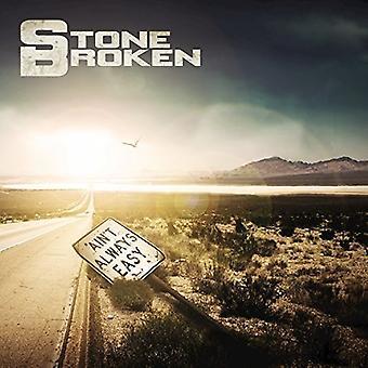 Stone Broken - Ain't Always Easy [CD] USA import