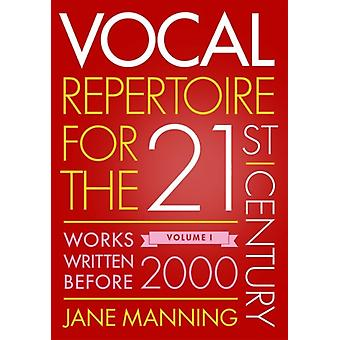 Vocal Repertoire for the TwentyFirst Century by Manning & Jane Professor of Vocal Studies & Professor of Vocal Studies & Guildhall School of Music
