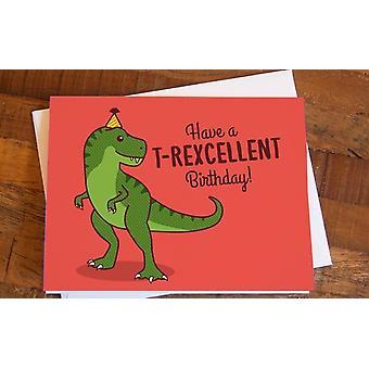 T-rex Birthday Card T-rexcellent Birthday