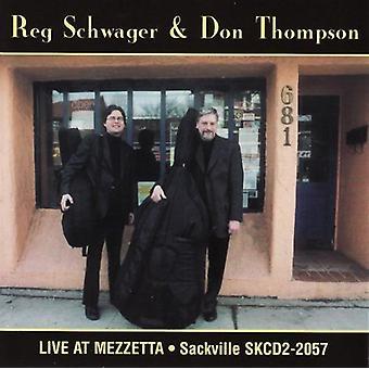 Schwager/Thompson - Live at Mezzetta [CD] USA import