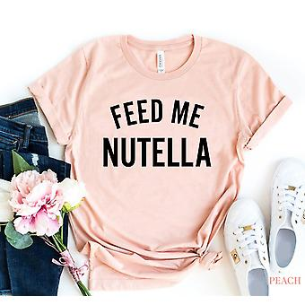 Feed Me Nutella T-shirt