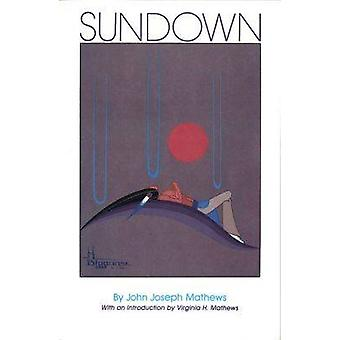 Sundown (1988 Reprint.) by John Joseph Mathews - 9780806121604 Book