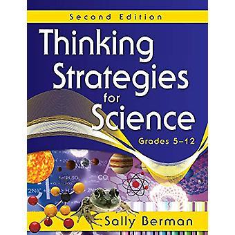 استراتيجيات التفكير للعلوم - الصفوف 5-12 من قبل سالي بيرمان - 97814