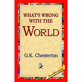 What's Wrong with the World by G K Cherston - 9781421811413 Book