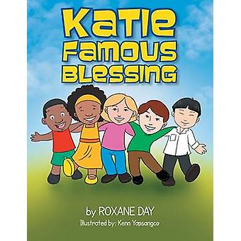 Katie Famous Blessing by Roxane Day - 9781483643687 Book