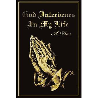 God Intervenes in My Life