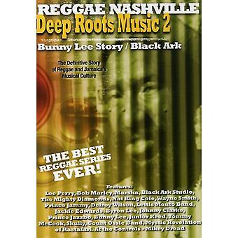Vol. 2-Deep Roots-Musik: Bunny Lee Story/Black Ark [DVD] USA Import