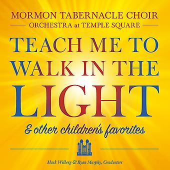 Mormon Tabernacle Choir - Teach Me to Walk in the Light & Other Children's Favorites [CD] USA import