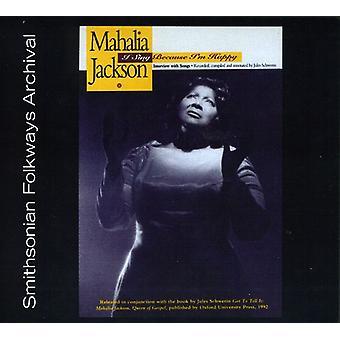 Mahalia Jackson - j'ai chanter parce que je suis Happy [CD] USA import