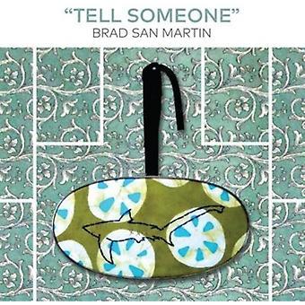 Brad San Martin - Tell Someone [CD] USA import