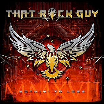 That Rock Guy - Nothin' to Lose [CD] USA import