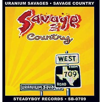 Uranium Savages - Savage Country [CD] USA import