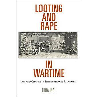 Plyndringer og voldtægt i krigstid - loven og ændring i internationale forhold