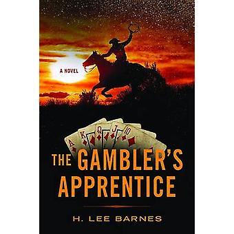 Gamblers lärling av H. Lee Barnes - 9780874179989 bok