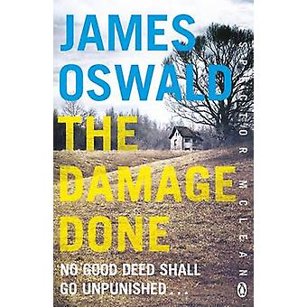 The Damage Done - Inspector Mclean 6 by James Oswald - 9781405917131 B