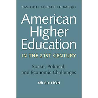 Enseignement supérieur américain dans le Polit - Social - vingt et unième siècle