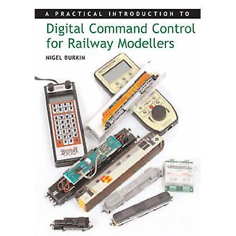A Practical Introduction to Digital Command Control for Railway Model
