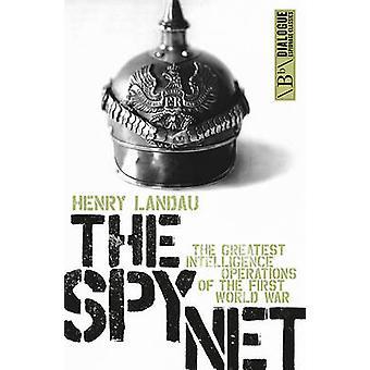 Spionen Net - de största underrättelseverksamhet av den första världen