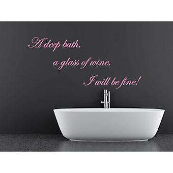 Głęboka wanna przy lampce wina i będzie dobrze łazienka ściany naklejki