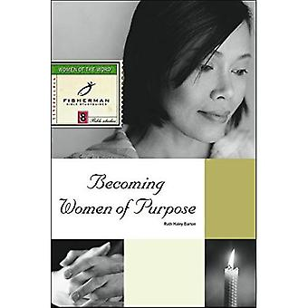 Becoming Women of Purpose (Fisherman Bible Study Guides)