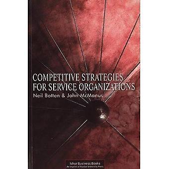 Concurrerende strategieën voor serviceorganisaties