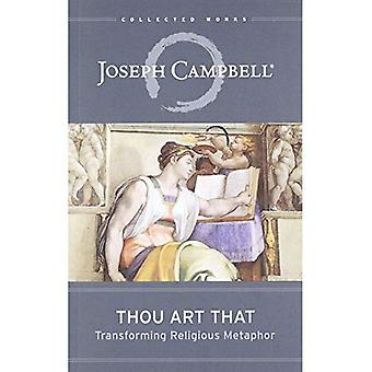 Du är som: Omvandla religiösa metafor (samlade verk av Joseph Campbell)