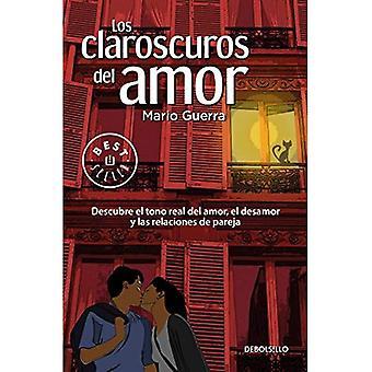 Los Claroscuros del Amor / Chiaroscuros kärlek