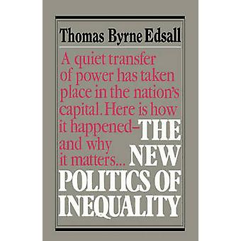 Neue Politik der Ungleichheit von Edsall & Thomas B.