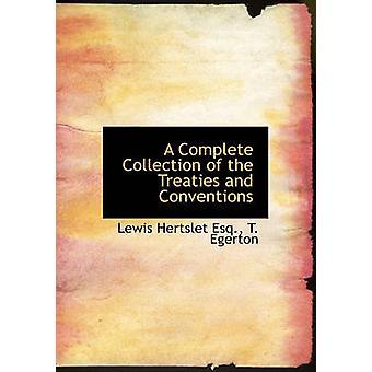 مجموعة كاملة من المعاهدات والاتفاقيات قبل لويس آند هيرتسليت