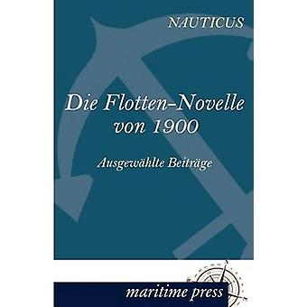 Die FlottenNovelle von 1900 par Jahrbuch & Nauticus