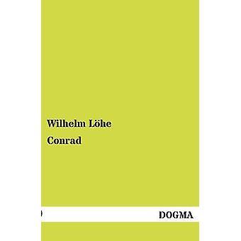 Conrad by Lhe & Wilhelm