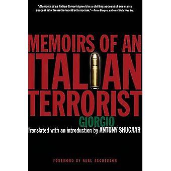 Memoarer av en italiensk terrorist av Giorgio-Antony Shugaar-Antony