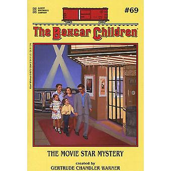 The Movie Star Mystery by Gertrude Chandler Warner - Gertrude Chandle